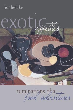Exotic Appetites PDF