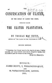 The Confiscation of Ulster ... Second Edition