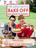 Great British Bake Off  Big Book of Baking PDF