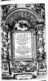 Flores seraphici ex amoenis annalium hortis adm. r.p. f. Zachariae Bouerij ord. ff. Minorum S. Francisci Capucinorum definitoris generalis collecti siue Icones, vitae et gesta virorum illustrium; (qui ab anno 1580 vsque ad annum 1612 in eodem ordine, miraculis, ac vitae sanctimoniae claruere) compendiose descripta. Auctore r.p. f. Carolo de Aremberg Bruxellensi, ..