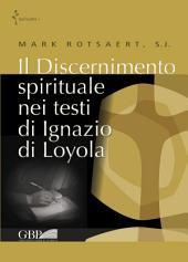 Il discernimento spirituale nei testi di Ignazio di Loyola