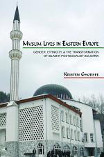 Muslim Lives in Eastern Europe
