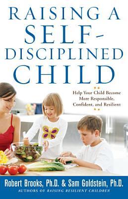 Raising a Self Disciplined Child