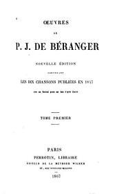 Œuvres de P. J. de Béranger: Volume1