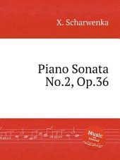 Piano Sonata No.2, Op.36