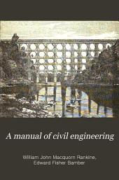 A Manual of Civil Engineering