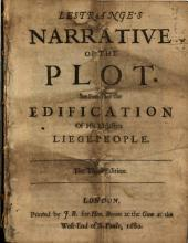 L'Estrange's Narrative of the Plot: Set Forth for the Edification of His Majesties Liege-people