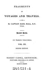 Fragments of Voyages and Travels, Including Anecdotes of a Naval Life Chiefly for the Use of Young Persons