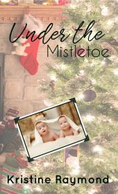 Under the Mistletoe (Celebration series Book 3)