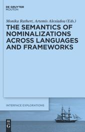 The Semantics of Nominalizations across Languages and Frameworks