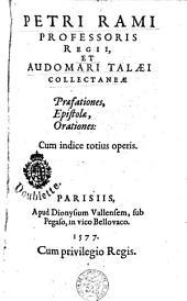 Praefationes, epistolae et orationes: cum indice totius operis