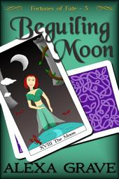 Beguiling Moon (Fortunes of Fate, 5)
