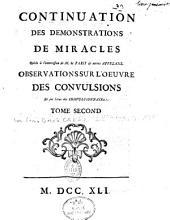 Continuation des démonstrations des miracles... (tome 2), par M. de Montgeron