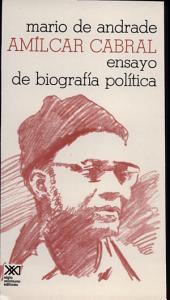 Amílcar Cabral: ensayo de biografía política