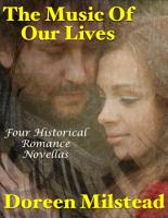 The Music of Our Lives  Four Historical Romance Novellas PDF