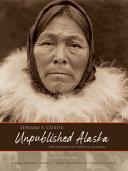 Edward S  Curtis  Unpublished Alaska