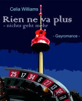 Rien ne va plus: Gay Romance