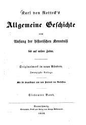 Allgemeine Geschichte: vom Anfang der historischen Kenntniß bis auf unsere Zeiten : Originalwerk in neun Bänden, Band 7