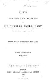 Life, Letters and Journals of Sir Charles Lyell, Bart: Volume 1