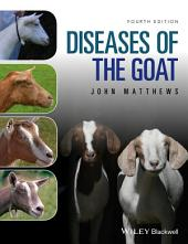 Diseases of The Goat: Edition 4