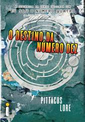 O destino da Número Dez