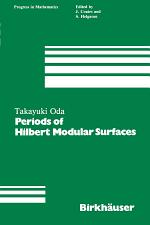 Periods of Hilbert Modular Surfaces