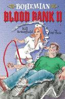 Bohemian Blood Bank II