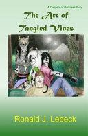 The Art of Tangled Vines