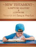 New Testament Scripture Mastery   Copywork