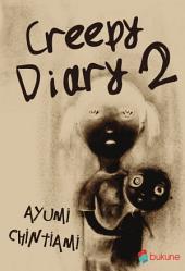 Creepy Diary 2: Volume 2
