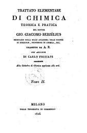 Trattato elementare di chimica teorica e pratica tradatto da A. R. con aggiunte di Carlo Frisiani: Volume 2