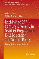 Rethinking 21st Century Diversity in Teacher Preparation  K 12 Education  and School Policy PDF