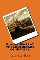 Blackburnes at the Crossroads of History PDF