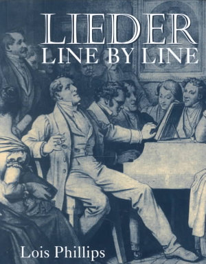 Lieder Line by Line, and Word for Word