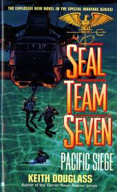 Seal Team Seven 08: Pacific Siege