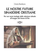 Le nostre future sinagoghe cristiane