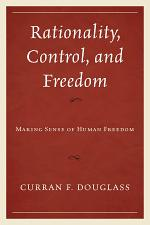 Rationality, Control, and Freedom