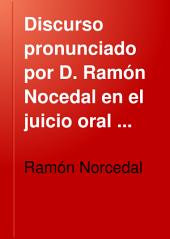 Discurso pronunciado por D. Ramón Nocedal en el juicio oral promovido por la masonería... contra el presbítero D. Wenceslao Balaguer