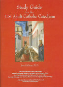Study Guide for the U S  Adult Catholic Catechism Book