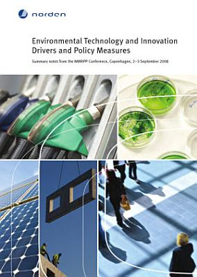 Environmental Technology and Innovation Drivers and Policy Measures