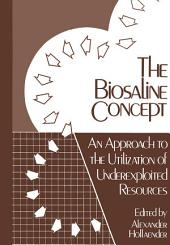 The Biosaline Concept: An Approach to the Utilization of Underexploited Resources