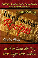Rice Cooker Recipes - Asian Cooking - Quick & Easy Stir Fry - Low Sugar - Low Sodium