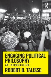 Engaging Political Philosophy: An Introduction