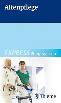 EXPRESS Pflegewissen Altenpflege PDF