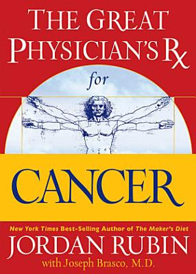 The Great Physician s Rx for Cancer