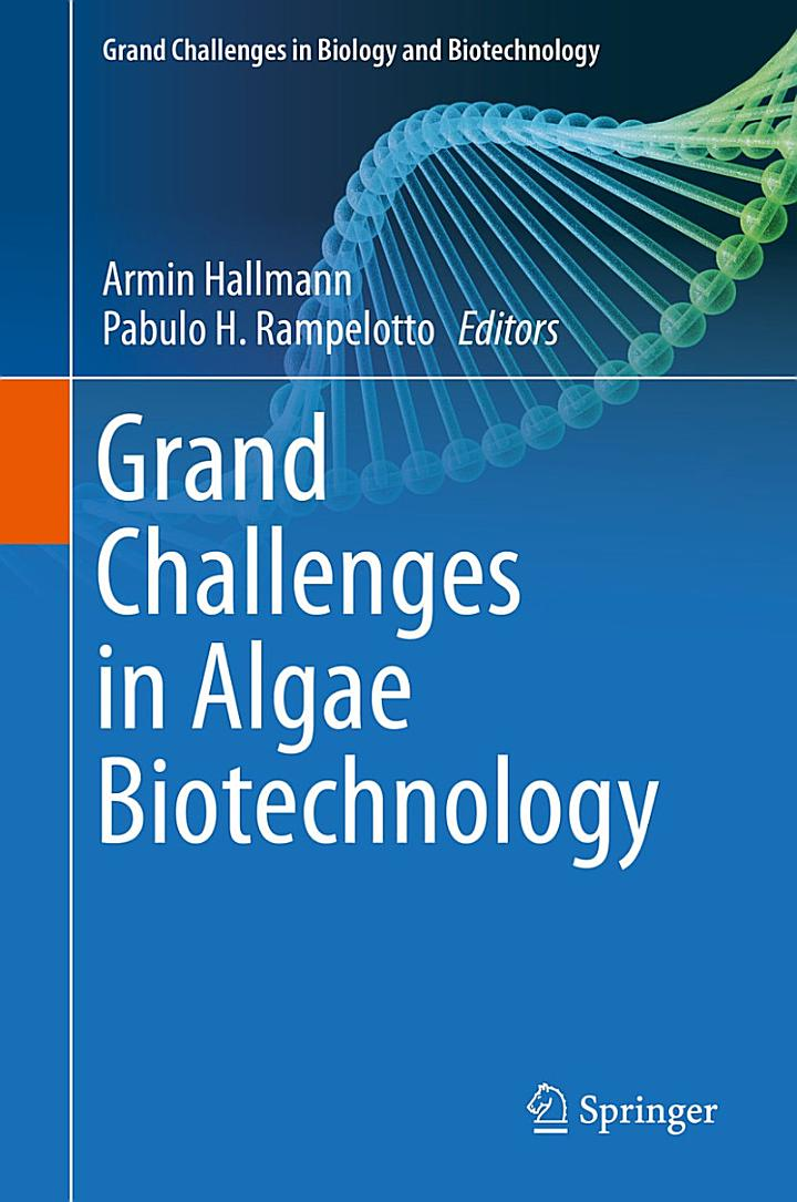 Grand Challenges in Algae Biotechnology