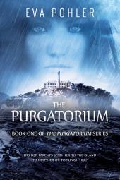 The Purgatorium: The Purgatorium Series, Book One