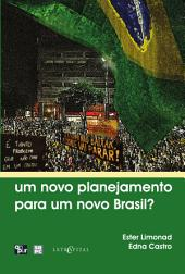 Um novo planejamento para um novo Brasil?
