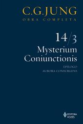 Mysterium Coniunctionis: Epílogo; Aurora Consurgens