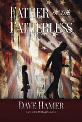 Father Of The Fatherless Book PDF